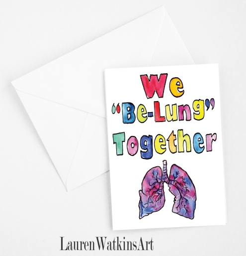 We Be-Lung Together card